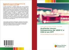 Capa do livro de Avaliação imuno-histoquímica de VEGF-C e COX-e em CPT