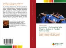 Capa do livro de Estratégia e Cultura nos Três Maiores Clubes de Futebol Portugueses
