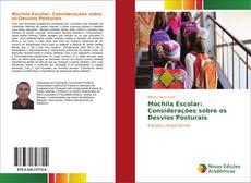 Bookcover of Mochila Escolar: Considerações sobre os Desvios Posturais
