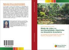 Borítókép a  Modo de vida e a territorialidade ribeirinha na Amazônia brasileira - hoz