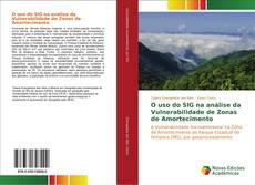 Capa do livro de O uso do SIG na análise da Vulnerabilidade de Zonas de Amortecimento
