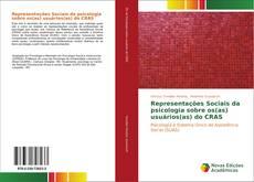 Borítókép a  Representações Sociais da psicologia sobre os(as) usuários(as) do CRAS - hoz