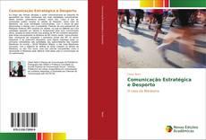 Comunicação Estratégica e Desporto的封面