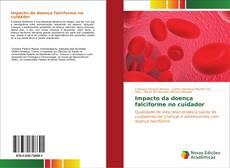 Portada del libro de Impacto da doença falciforme no cuidador