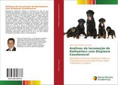 Análises da locomoção de Rottweilers com Displasia Coxofemoral kitap kapağı