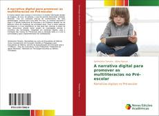 Capa do livro de A narrativa digital para promover as multiliteracias no Pré-escolar