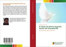 Bookcover of A Festa do Divino Espírito Santo em Gravataí/RS