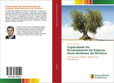 Buchcover von Capacidade de Enraizamento de Estacas Semi-lenhosas de Oliveira