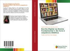 Escrita Digital no Ensino Fundamental I: Do livro à sequência didática kitap kapağı