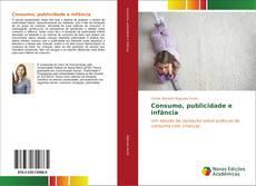 Bookcover of Consumo, publicidade e infância