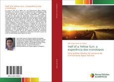 Portada del libro de Half of a Yellow Sun: a experência dos cronotopos