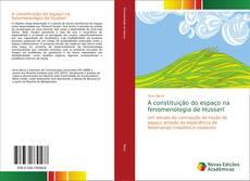 Couverture de A constituição do espaço na fenomenologia de Husserl