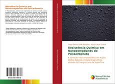 Resistência Química em Nanocompósitos de Policarbonato的封面