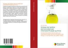 Bookcover of Síntese de lipídios estruturados por interesterificação química