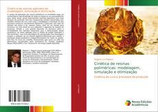 Portada del libro de Cinética de resinas poliméricas: modelagem, simulação e otimização