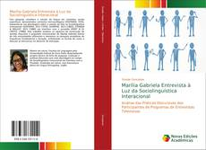 Bookcover of Marília Gabriela Entrevista à Luz da Sociolinguística Interacional