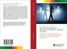 Bookcover of Inserção de Jovens no Mercado de Trabalho: Estudo de Caso