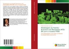 Bookcover of Modelagem do Padrão Brasileiro de Metadados MTD-BR com o modelo FRBR