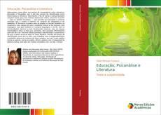 Educação, Psicanálise e Literatura kitap kapağı