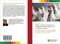Copertina di Efeito da fibra da dieta no metabolismo da digesta em frangos de corte