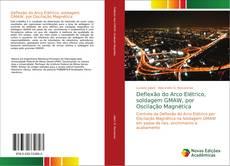 Deflexão do Arco Elétrico, soldagem GMAW, por Oscilação Magnética kitap kapağı