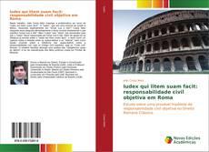 Bookcover of Iudex qui litem suam facit: responsabilidade civil objetiva em Roma