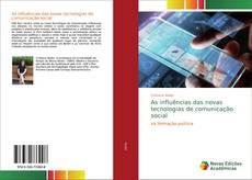 Bookcover of As influências das novas tecnologias de comunicação social