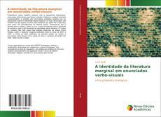 Capa do livro de A identidade da literatura marginal em enunciados verbo-visuais