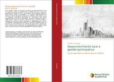 Bookcover of Desenvolvimento local e gestão participativa
