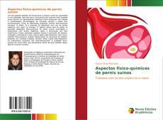 Buchcover von Aspectos físico-químicos de pernis suínos