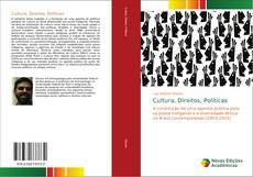Bookcover of Cultura, Direitos, Políticas