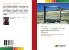 Обложка Consumo Consciente: Função social da aquisição ao descarte