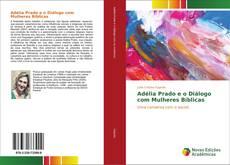 Обложка Adélia Prado e o Diálogo com Mulheres Bíblicas