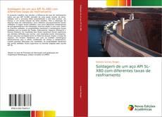 Bookcover of Soldagem de um aço API 5L-X80 com diferentes taxas de resfriamento