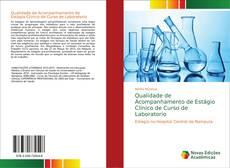 Bookcover of Qualidade de Acompanhamento de Estágio Clínico de Curso de Laboratorio