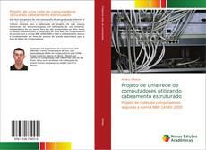 Capa do livro de Projeto de uma rede de computadores utilizando cabeamento estruturado