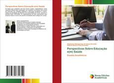 Perspectivas Sobre Educação e(m) Saúde kitap kapağı