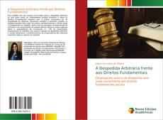 A Despedida Arbitrária frente aos Direitos Fundamentais kitap kapağı