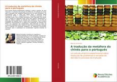 Capa do livro de A tradução da metáfora do chinês para o português