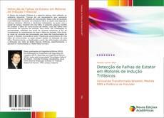 Bookcover of Detecção de Falhas de Estator em Motores de Indução Trifásicos