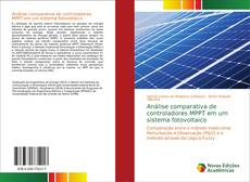 Buchcover von Análise comparativa de controladores MPPT em um sistema fotovoltaico