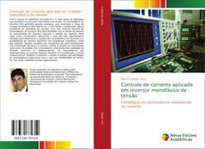 Borítókép a  Controle de corrente aplicado em inversor monofásico de tensão - hoz