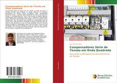 Compensadores Série de Tensão em Onda Quadrada kitap kapağı