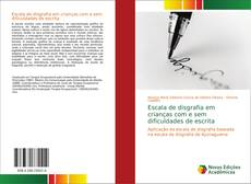 Bookcover of Escala de disgrafia em crianças com e sem dificuldades de escrita