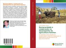 Обложка Reciprocidade e cooperação no desempenho da agricultura familiar