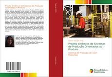 Couverture de Projeto dinâmico de Sistemas de Produção Orientados ao Produto