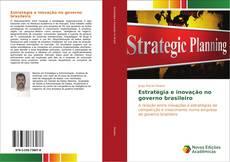 Capa do livro de Estratégia e inovação no governo brasileiro