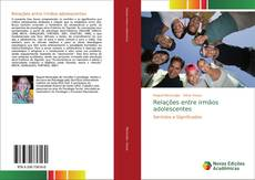 Bookcover of Relações entre irmãos adolescentes