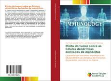Portada del libro de Efeito do tumor sobre as Células dendríticas derivadas de monócitos