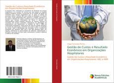 Capa do livro de Gestão de Custos e Resultado Econômico em Organizações Hospitalares